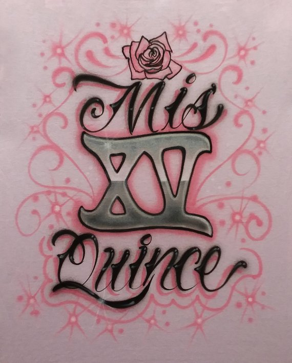 6326c2a87 Airbrush Quinceanera Mis Quince Silver Roman Numeral XV Primrose Design  Custom Airbrushed Top T-Shir