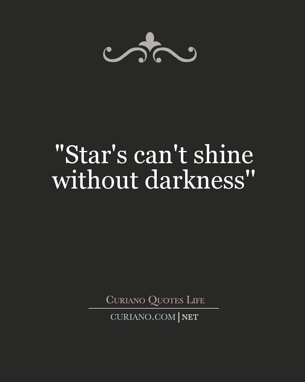 Theres Light In Every Darkness Suryap Quotes Life Quotes