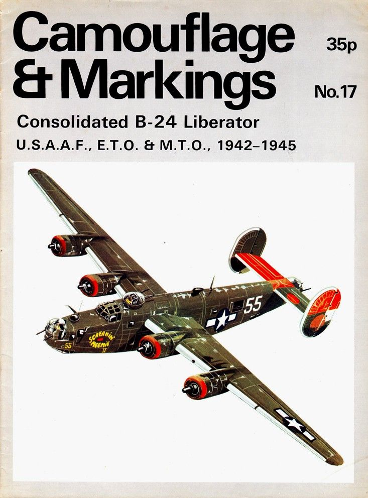 N° 17 - Consolidated B-24 Liberator USAF, ETO, MTO 1942-1945 http://maquettes-avions.hautetfort.com/archive/2011/03/06/camouflage-markings.html