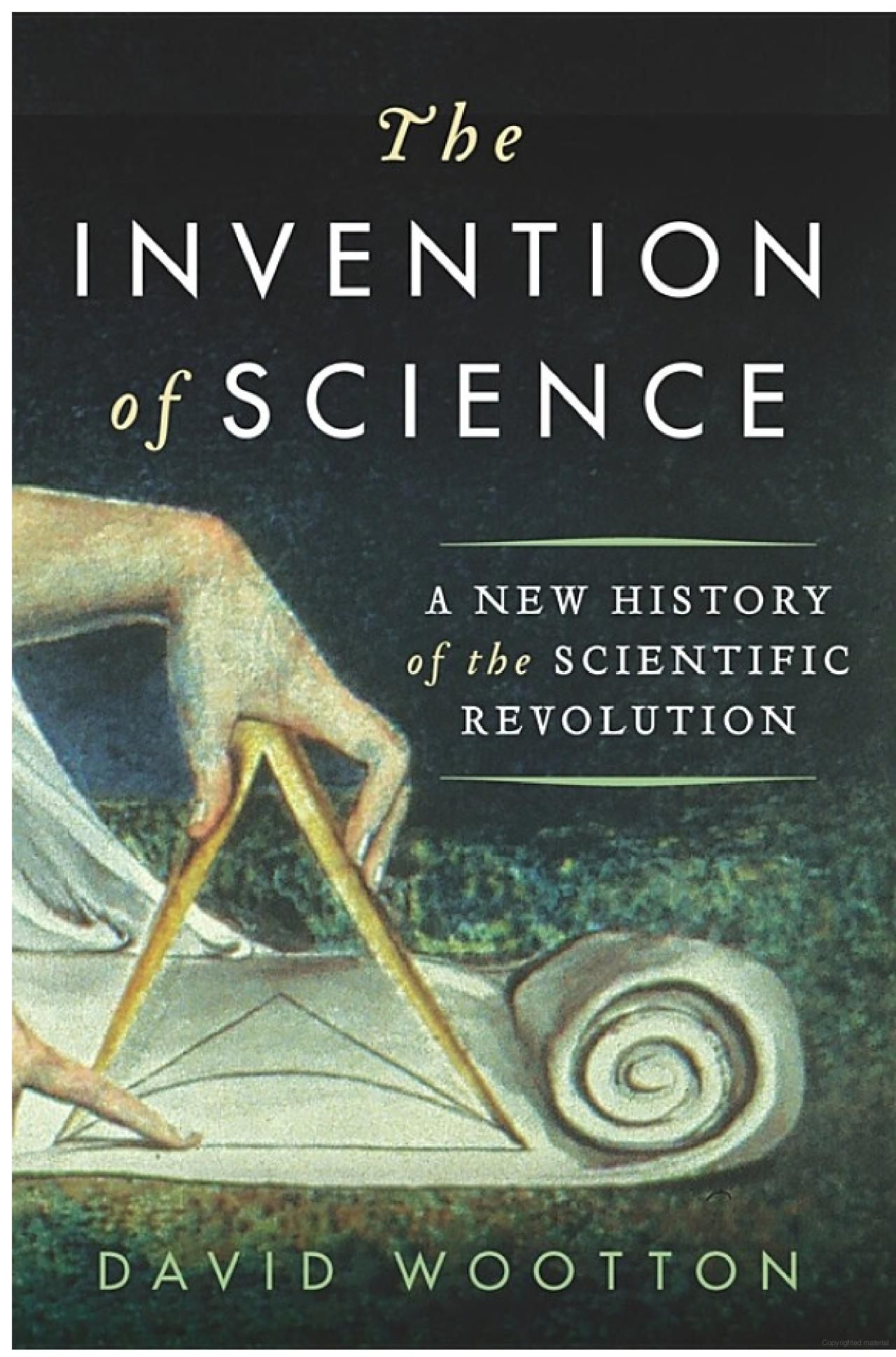 The Invention of Science by David Wooton