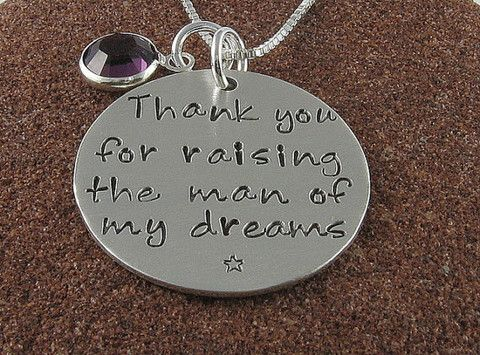 Thank You For Raising the Man of My Dreams Sterling Silver Pendant – Chipmunk Hollow