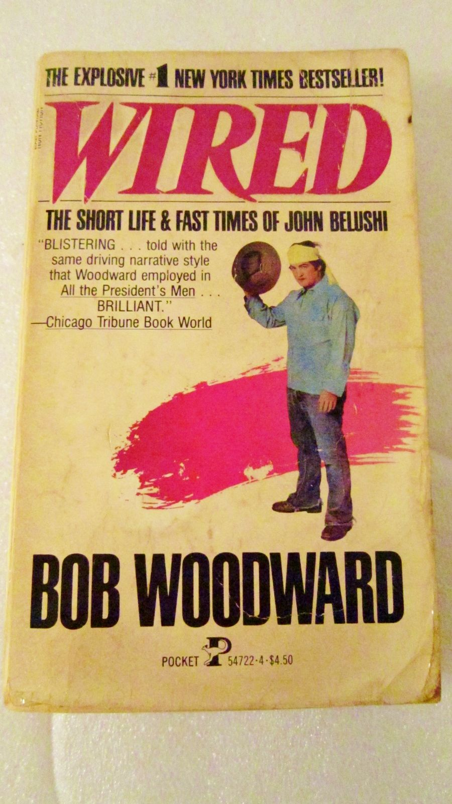 Wired, The Short Life and Fast Times of John Belushi 1985 by Bob ...