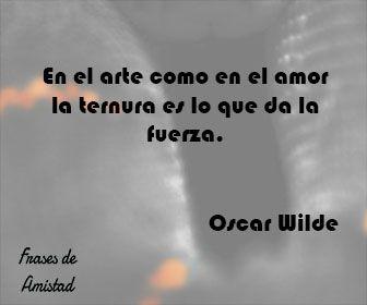 Frases De Ternura De Oscar Wilde Frases De Ternura Frases