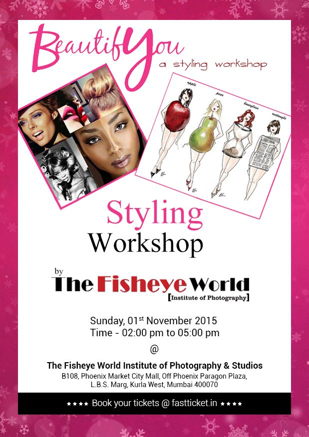 #Fashion #Styling, The #workshop is designed for people to understand styling and enhance their styling skill on 1st Nov at #Mumbai. Book here:- https://goo.gl/vqs2ZM