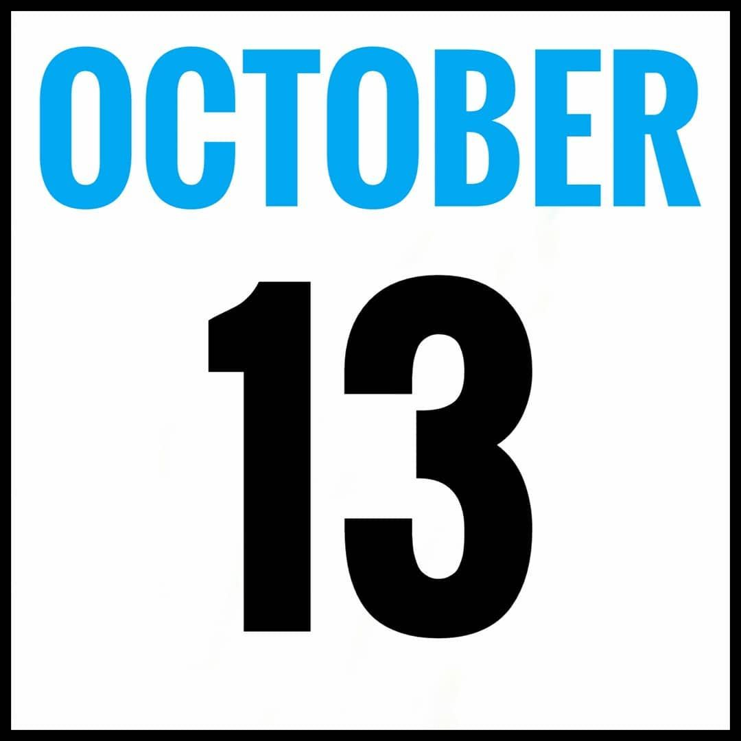 October 13 Is The 286th Day Of The Year In The Gregorian Calendar There Are 79 Days Remaining Until October 13 Is The 286th Day Day Days Of The Year Calendar