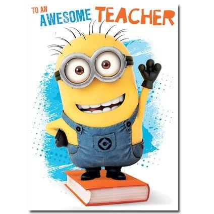 Awesome Teacher Minion Card Minions Teacher Thank You
