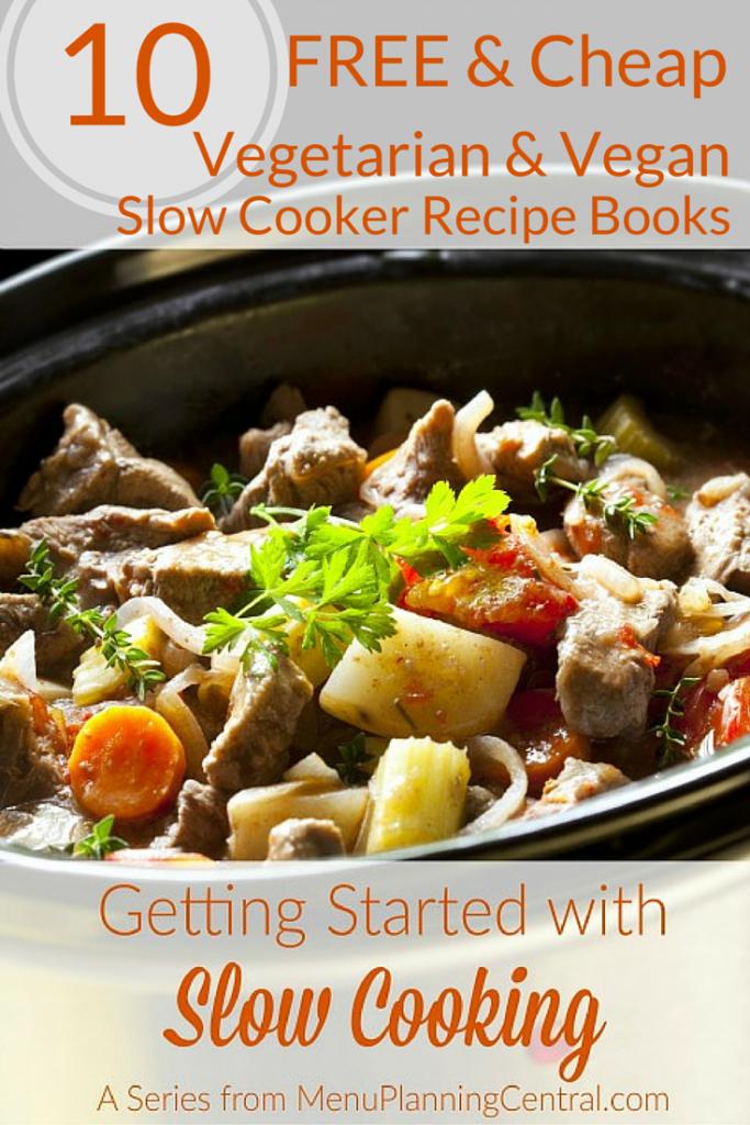 10 Free Cheap Vegetarian And Vegan Slow Cooker Recipe Books Paleo Slow Cooker Slow Cooker Recipes Paleo Slow Cooker Recipes