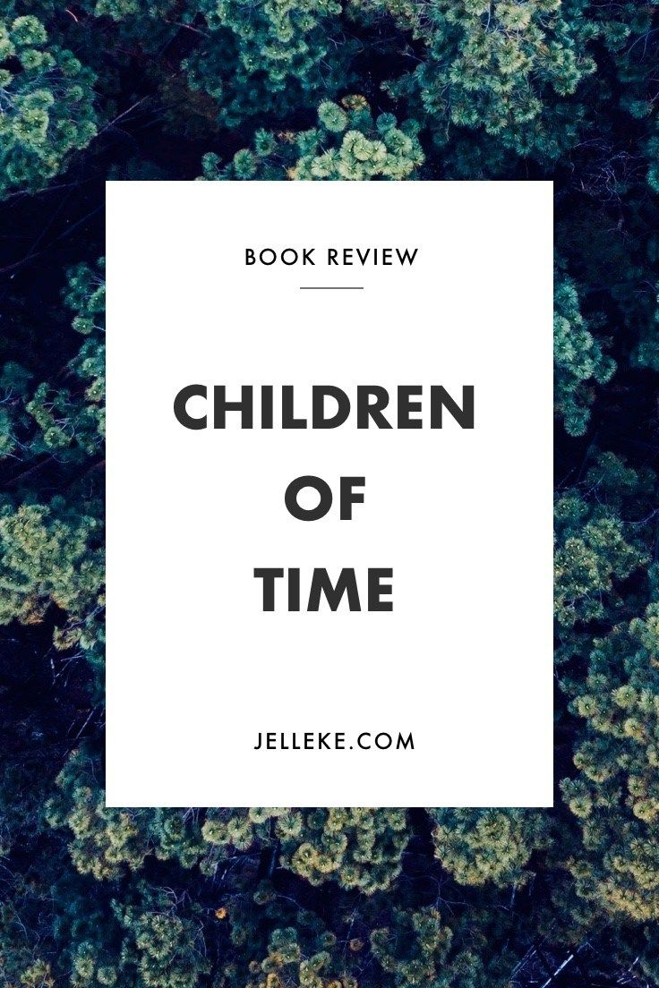 Adrian Tchaikovsky's Children of Time Book Review