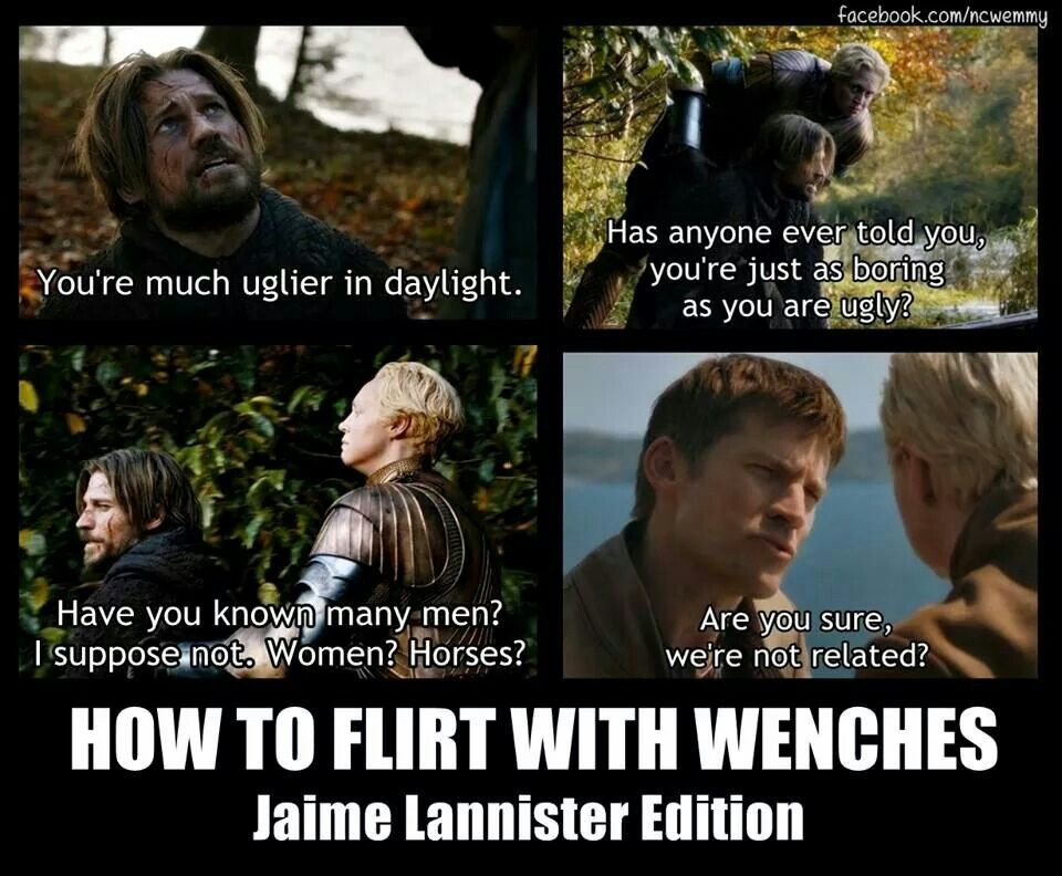 f949dffe4a71060acab753b213cafa54 how to flirt with wenches jamie lannister style game of thrones