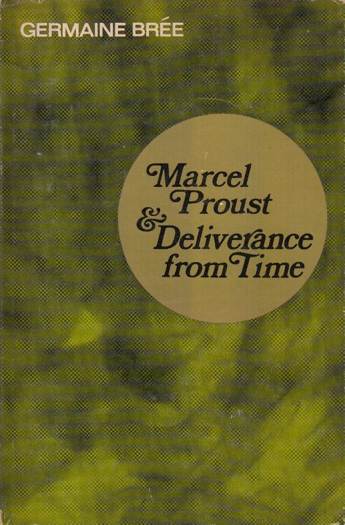 Marcel Proust & Deliverance from Time