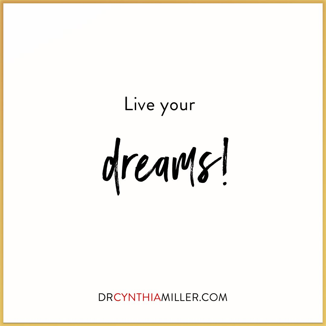 What If Our Dreams Are Right And >> Live Your Dreams What If The Way To Live Your Dreams Is Right