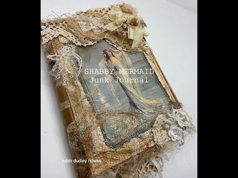 (1963) Shabby Mermaid Junk Journal #thegraphicsfairy #shabbychic #mermaid - YouTube