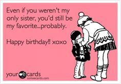 Big Sister Birthday Quotes Funny Bing Images Sister Quotes Funny Sister Birthday Quotes Sister Birthday Funny