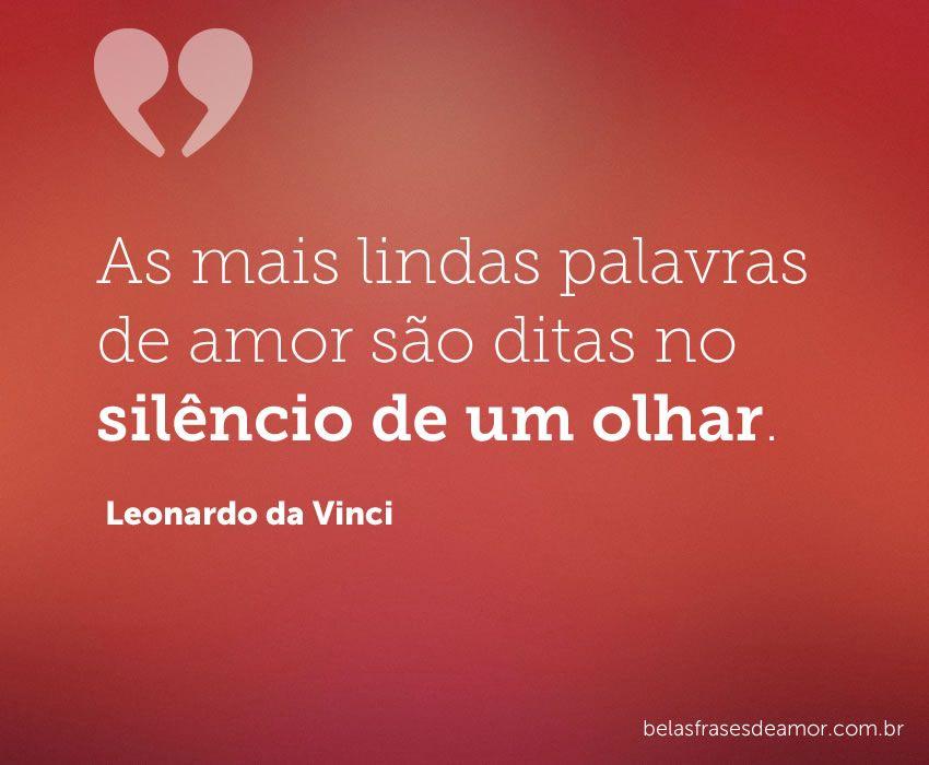 As Mais Lindas Palavras De Amor Sao Ditas No Silencio De Um Olhar