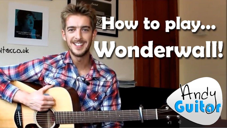 Learn To Play Wonderwall On Guitar