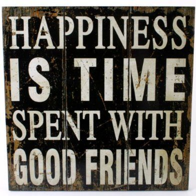 time spent with good friends.. | Friendships | Quotes, Travel