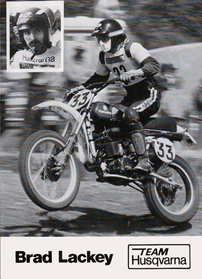 Brad Lackey Husqvarna Dirt Bike Legends Pinterest Motocross