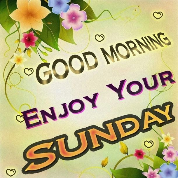 50 Best Happy Sunday Quotes To Share Gmornings Happy Sunday