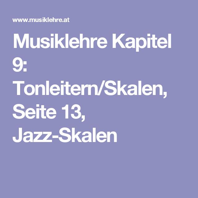 Musiklehre Kapitel 9: Tonleitern/Skalen, Seite 13, Jazz-Skalen