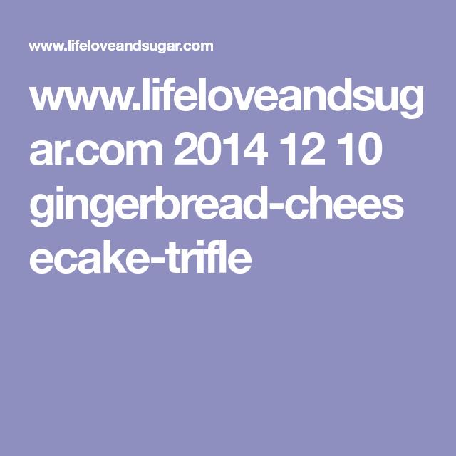 gingerbread cheesecake trifle  nobake christmas dessert