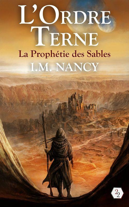 L'Ordre Terne: La Prophétie des Sables > I.M Nancy