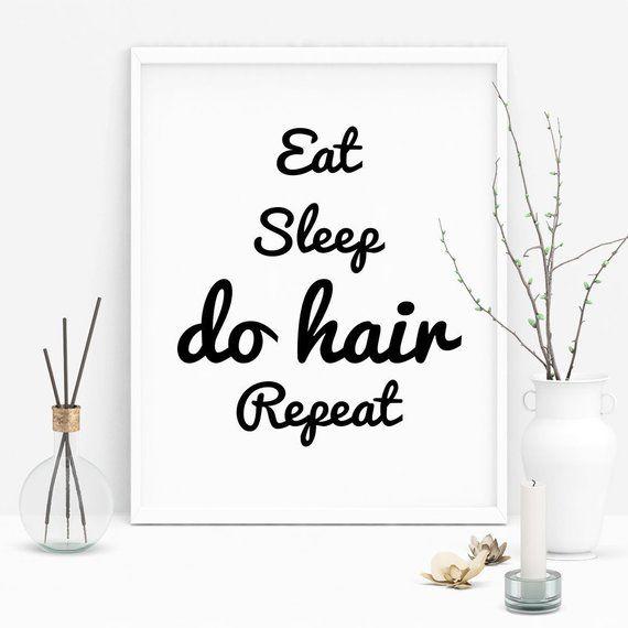 Hair Salon Wall Art Hairdresser Digital Download Gift, Hair Salon Art Print Poster Decor, Hair Stylist Quote Gift, Eat Sleep Do Hair, 5 JPG