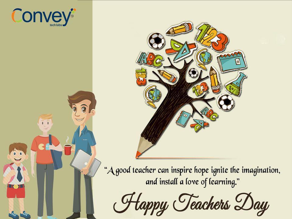 Happy Teacher S Day Happyteachersday Conveytechlabs Happy Teachers Day Teachers Day Best Teacher