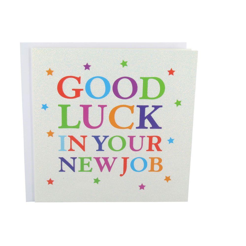 Good Luck New Job glitter good luck in your new job card