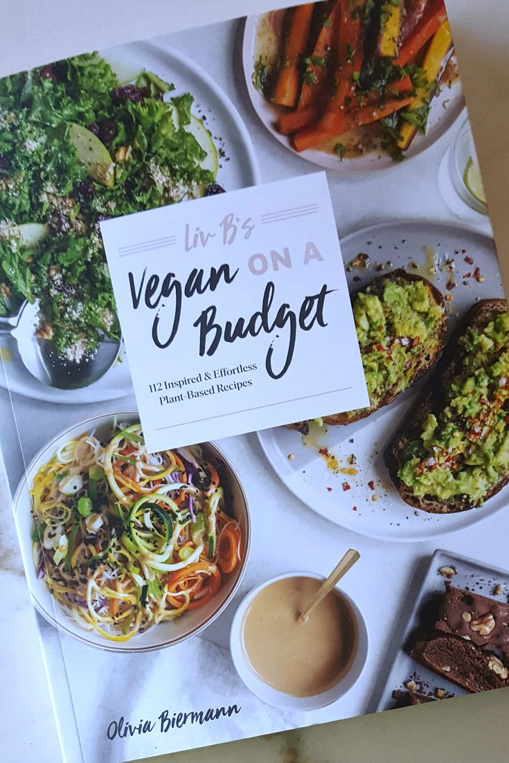 Liv Bs Vegan On A Budget Cookbook By Olivia Biermann