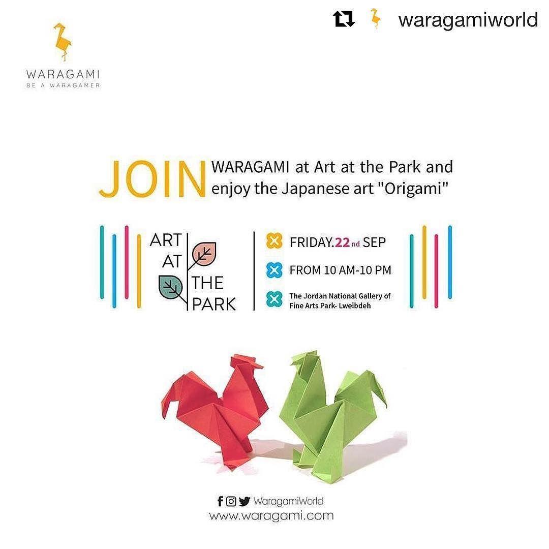 شاركونا اليوم في حديقة المتحف الوطني اللويبدة راح نتواجد من الساعة صباحا مساء Repost Waragamiworld Get Repost رح Japanese Art Origami Art Fine Art