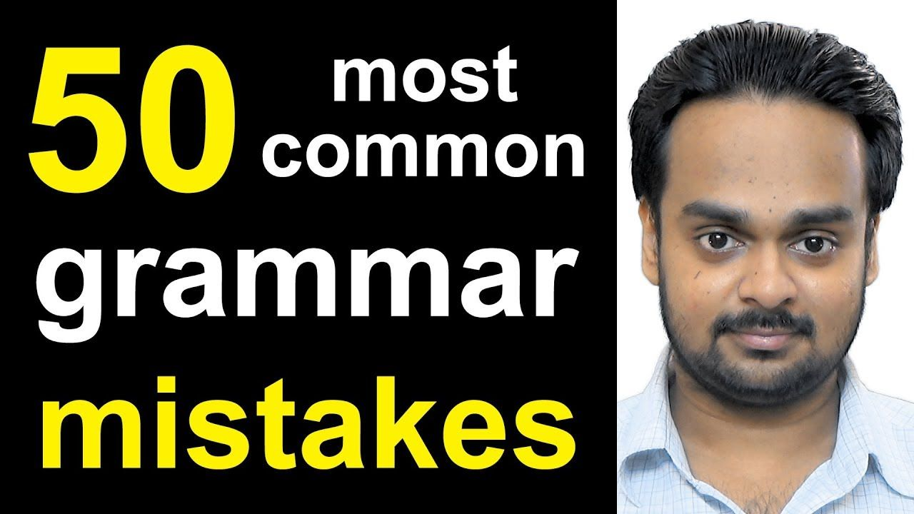 50 Most Common Mistakes In English Grammar Error Identification Corr English Words Good Communication Skills Complex Sentences