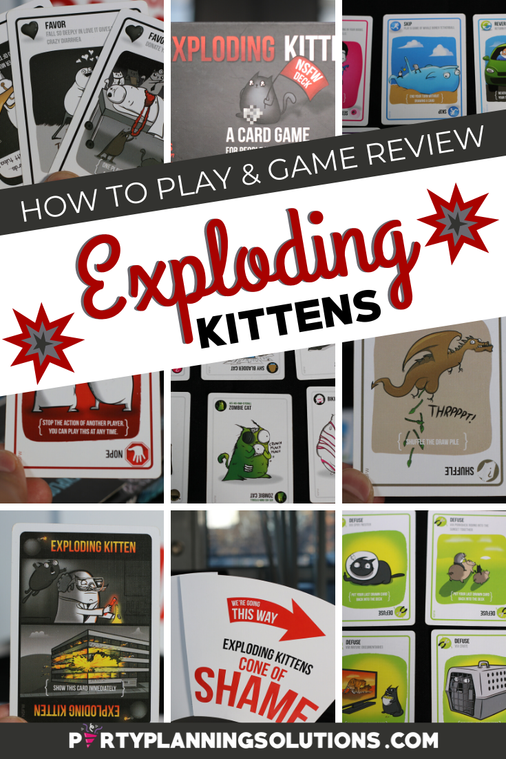 How To Play Exploding Kittens Partyplanningsolutions Com In 2020 Party Planning 40th Birthday Parties 30th Birthday Parties