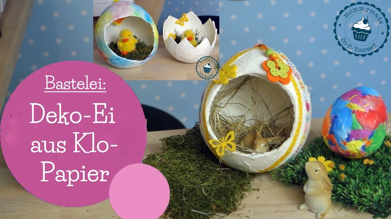 Deko Ei Aus Klopapier Toilet Paper Easter Egg Diy