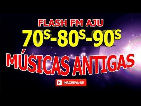 Selecao De Flash Back Anos 70 80 90 E 2000 Youtube Musica
