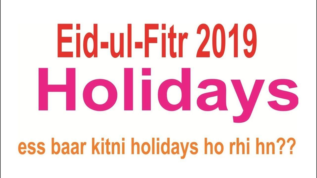 Eid ul Fitr 2019 Holidays in Pakistan | Eid ul fitr, Eid, Holiday