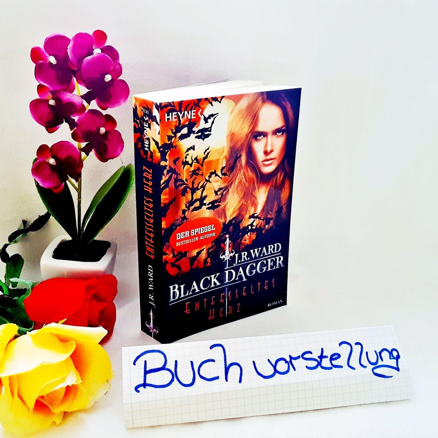 Black Dagger Band 26 Entfesseltes Herz