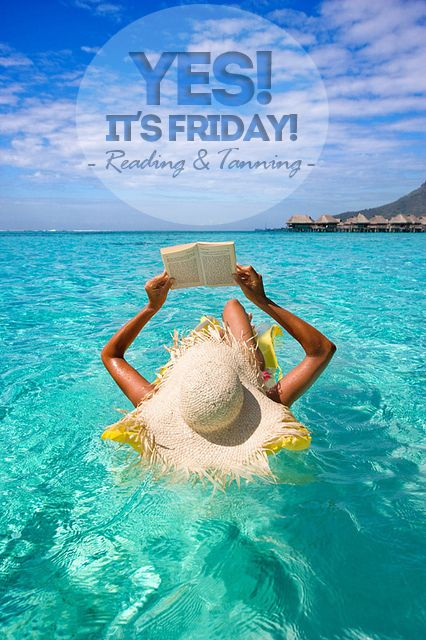 YES! IT'S FRIDAY!  ¿Qué libro te llevas a la playa estas vacaciones? #friday #viernes #yesitsFriday #book #libro