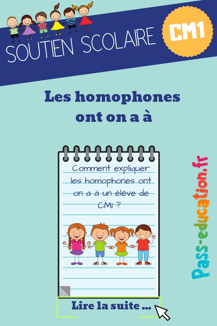 Les Homophones Ont On A A Cm1 Soutien Scolaire French Teaching Resources Teaching French Teaching Resources