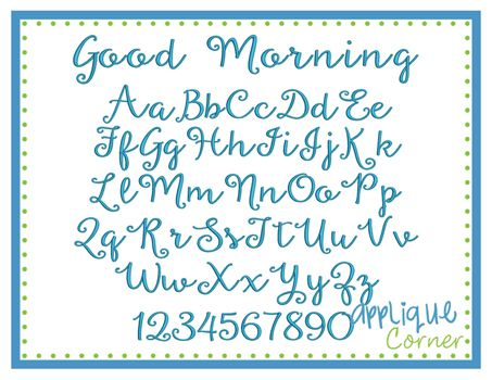 Good Morning Embroidery Font  Applique Corner Fonts