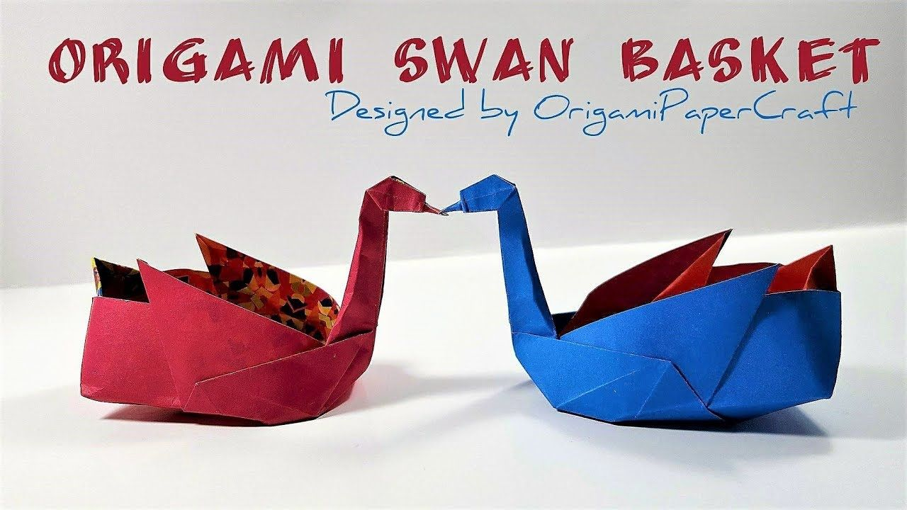 How To Make An Origami Swan Basket By Origamipapercraft Youtube Origami Swan Origami Origami Box