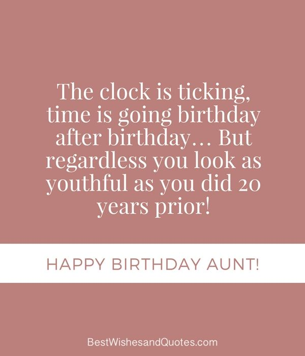 Happy Birthday Aunt 35 Lovely Birthday Wishes That You Can Use Birthday Wishes For Aunt Happy Birthday Aunt Birthday Wishes