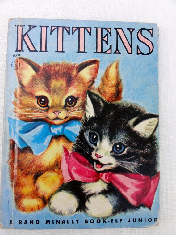 Vintage Children S Book Kittens By A Rand Mcnally Book Elf Junior 1935 Animal Books Vintage Children S Books Cat Books