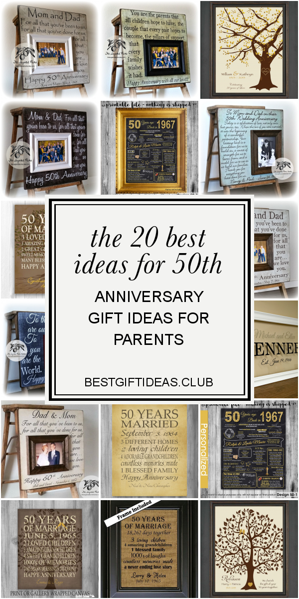 The 20 Best Ideas For 50th Anniversary Gift Ideas For Parents In 2020 50th Anniversary Gifts Anniversary Gifts For Parents 50th Anniversary Parents