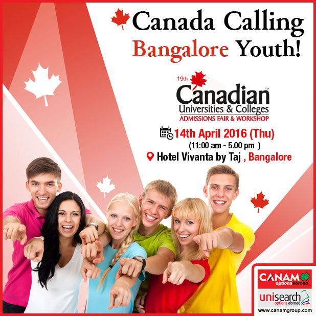 Get ready Bangalore #CanamConsultants - the most trusted name in #OverseasEducation and #ImmigrationConsultancy comes to your city. Join us in our exclusive #CanadaEducation_Workshop and make your Canada Education dreams come true. Studyabroad #StudyinCanada  For complete information & enrolment, Contact CANAM on - 1800-200-5499 or Register Here - http://canadaedufair.com/register.php?city=Bangalore