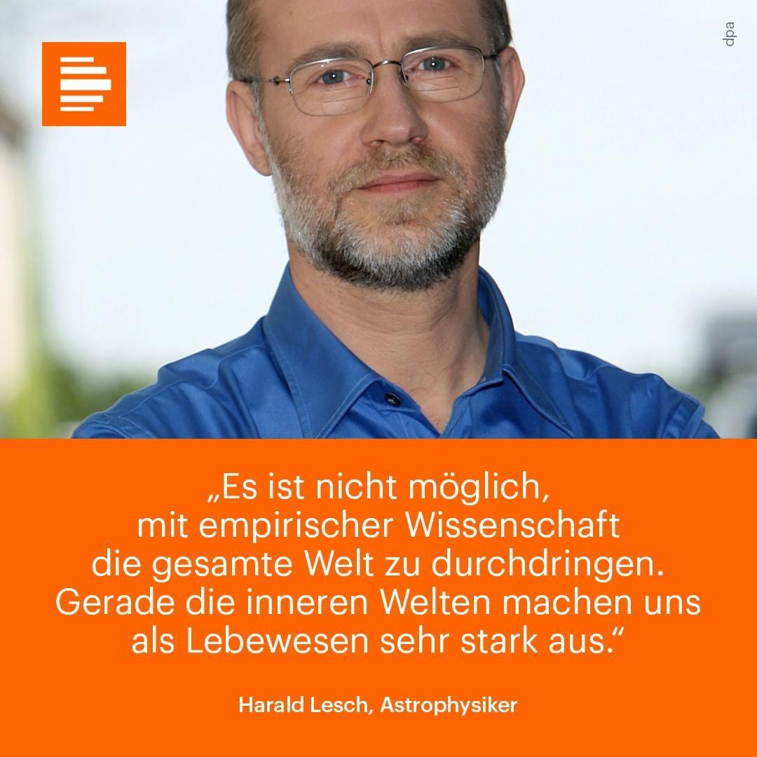 Für Harald Lesch spielt bei der Physik immer die Philosophie mit