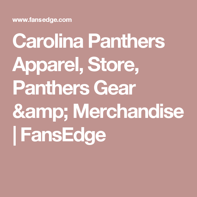 fansedge. carolina panthers apparel, store, gear \u0026 merchandise | fansedge fansedge