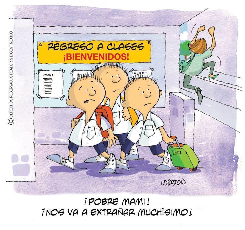 La Vuelta Al Cole Para Los Padres Spanish Humor Mexican