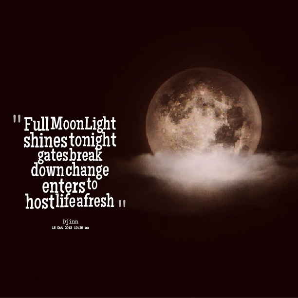 Full Moon Women Google Search Moonbeams And Starglow Pinterest Best Quotes About Full Moon