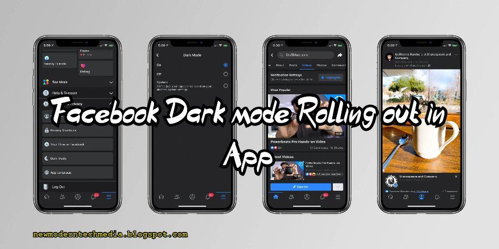 New Modern Tech Media Facebook Dark Mode Rolling Out In App App Tech Updates Modern Tech