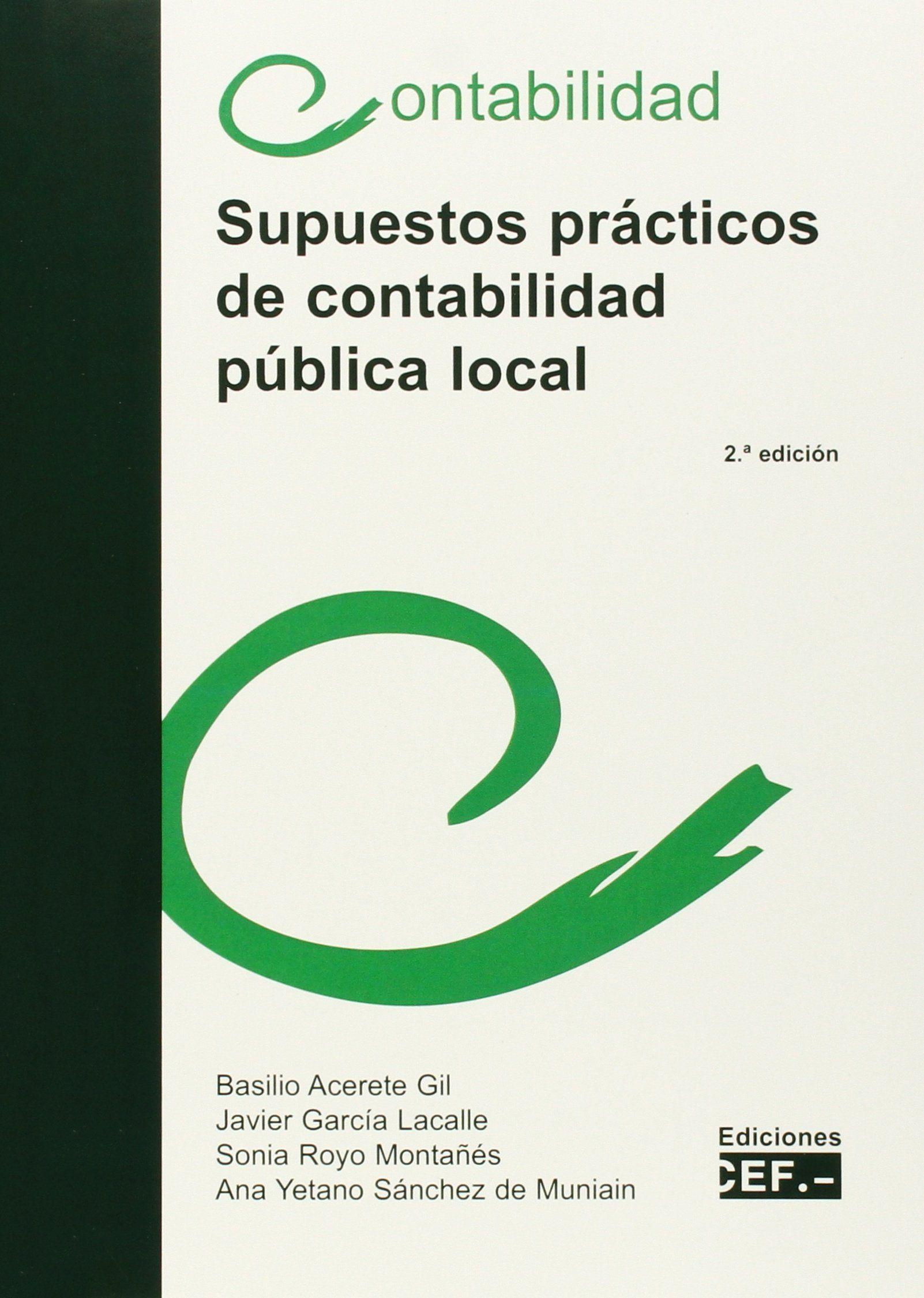 Supuestos Prácticos De Contabilidad Pública Local Amazon Es Basilio Acerete Gil Javier Plan General De Contabilidad Contabilidad Contabilidad De Sociedades